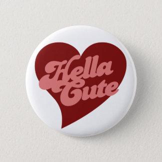 Hella Cute 2 Inch Round Button