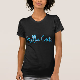 Hella Cute Lite Blue T-Shirt