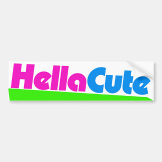 Hella Cute super hot chick Bumper Sticker