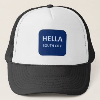 Hella South City Trucker Hat