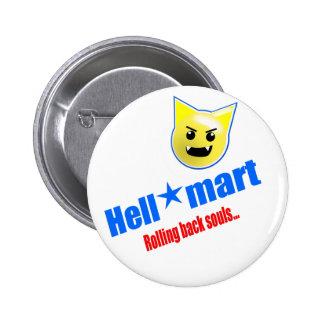 Hellmart Pinback Button