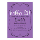 Hello 21! Invitation
