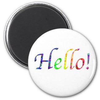 hello! 2 inch round magnet