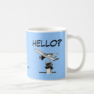HELLO? - Air Traffic Control Coffee Mug