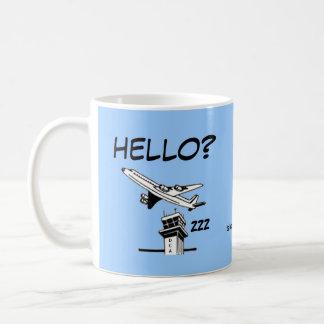 HELLO? - Air Traffic Control Coffee Mug