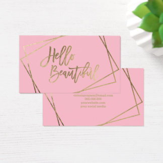 Hello beautiful faux gold script geometric pink business card