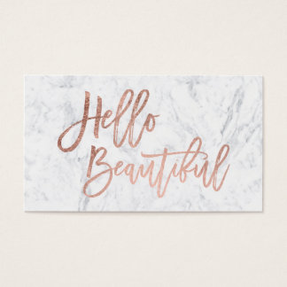 Hello beautiful faux rose gold chic script marble business card