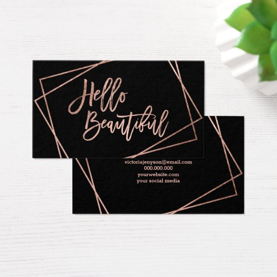 Hello beautiful faux rose gold script geometric business card