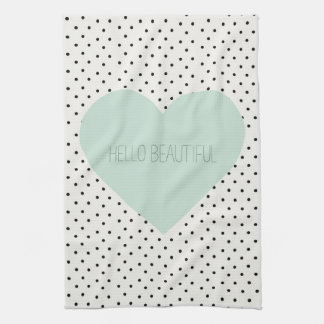 Hello Beautiful Heart Kitchen Towel