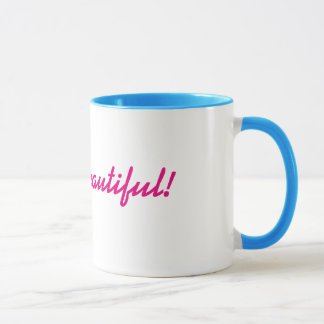 Hello Beautiful! Mug