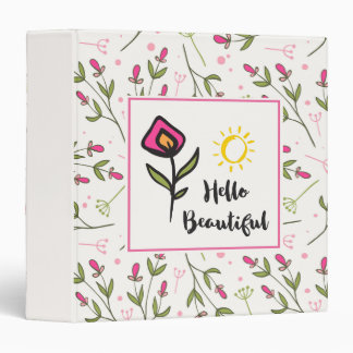 Hello Beautiful Pretty Wildlflowers and Sun 3 Ring Binders