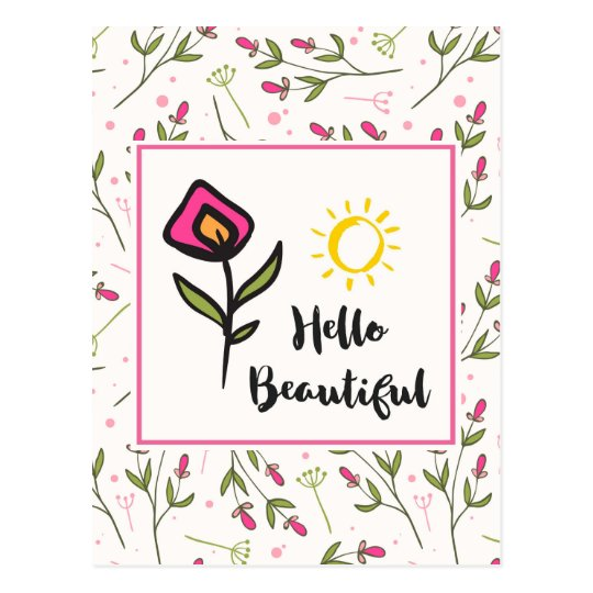 Hello Beautiful Pretty Wildlflowers and Sun Postcard