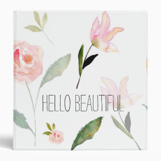 Hello Beautiful Watercolor Floral 3 Ring Binders
