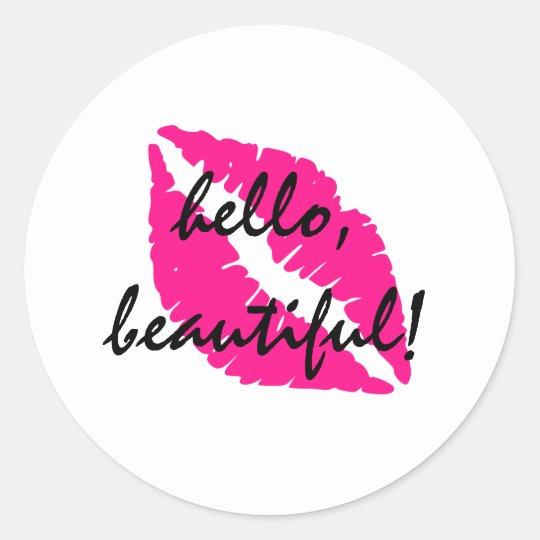 Hello Beautiful with Pink Lipstick Classic Round Sticker