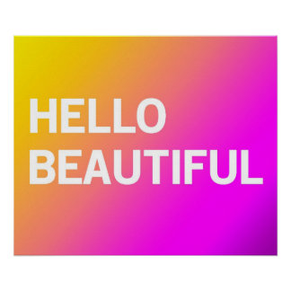 Hello Beautiful (yellow to purple) Poster