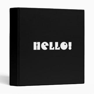 Hello!  Black and White. Custom 3 Ring Binder
