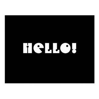 Hello!  Black and White. Custom Postcard
