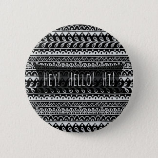 """""""Hello"""" Black and White Doodle Patterns 2 Inch Round Button"""