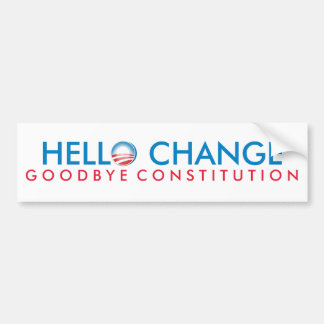 Hello Change Goodbye Constitution Bumper Sticker