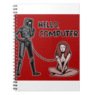 Hello, Computer Spiral Notebooks