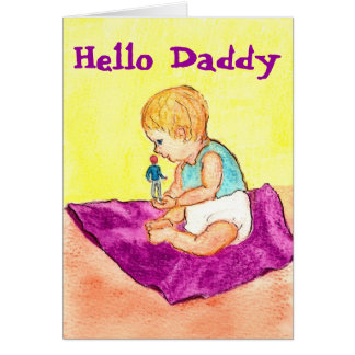 Hello Daddy Card