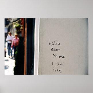 hello dear friend I love today Poster