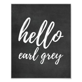 Hello Earl GreyLove Blackboard Kitchen Photo Print