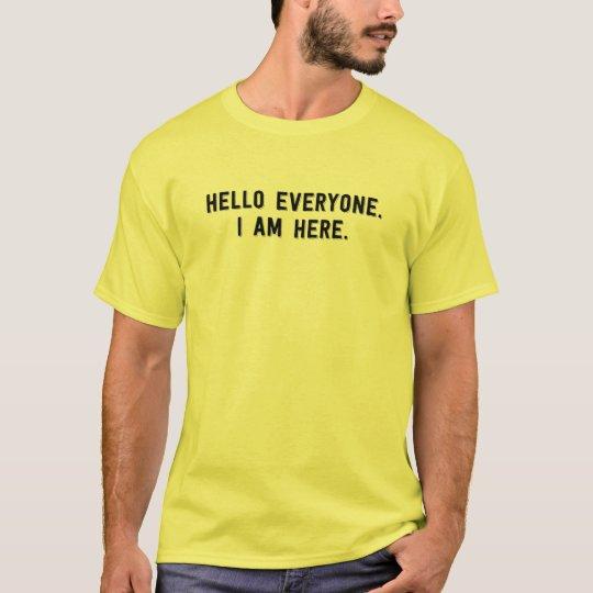 Hello everyone I am here friendly tee