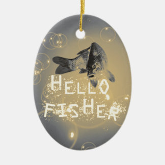 Hello fisher ceramic ornament