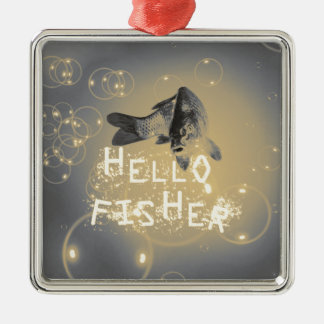 Hello fisher metal ornament