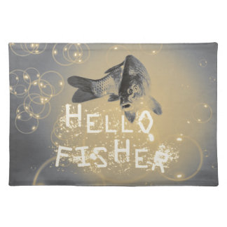 Hello fisher place mats