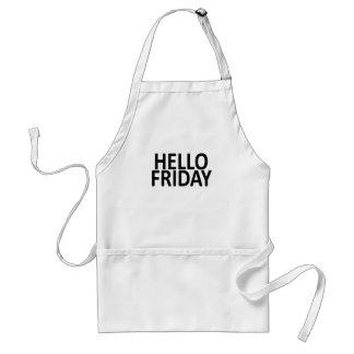 Hello friday SHIRT '. Standard Apron