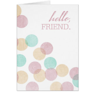 Hello, Friend Blank Greeting Card