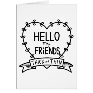 Hello Friends Greeting Card