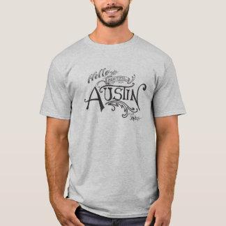 Hello from Beautiful Austin Texas T-Shirt