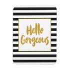 Hello Gorgeous Black & White Gold Glitter Stripes Magnet