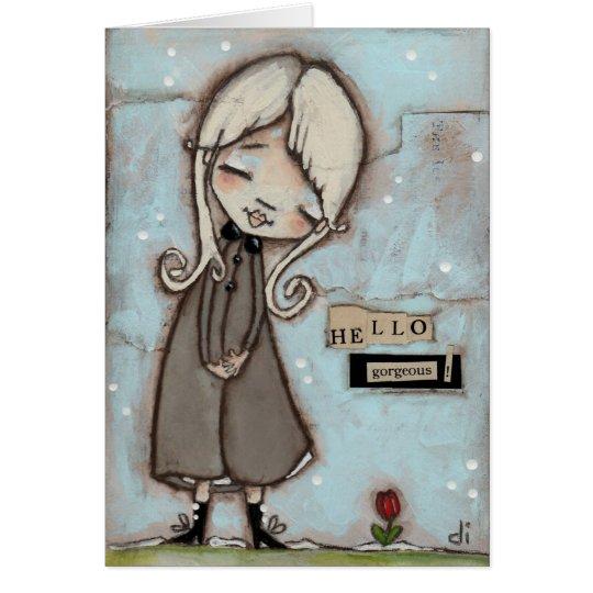 Hello, Gorgeous! - Blank Inside Card