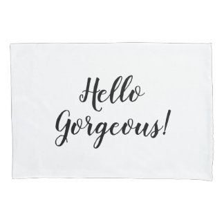 Hello Gorgeous hand lettered pillow case