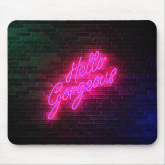Hello Gorgeous - Neon SIgn Mouse Pad
