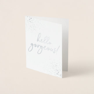 Hello Gorgeous! Silver Foiled Thank You Card