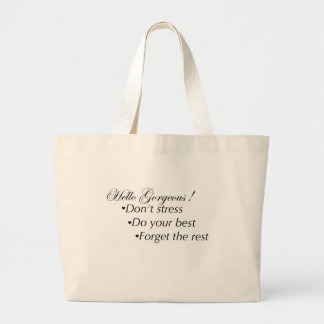 Hello Gorgeous Stay Positive Large Tote Bag
