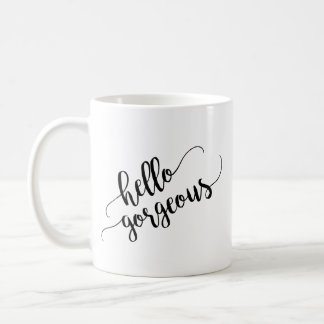 Hello Gorgeous Typography Coffee Mug