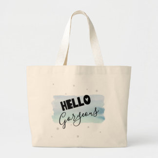 Hello Gorgeous Watercolor Jumbo Tote Bag