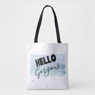 Hello Gorgeous Watercolor Tote Bag
