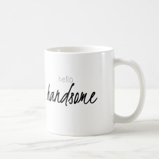 Hello Handsome Coffee Mug