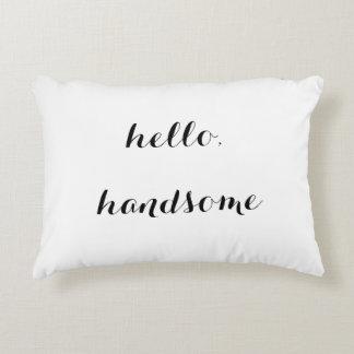 """Hello, Handsome"" Decorative Pillow"