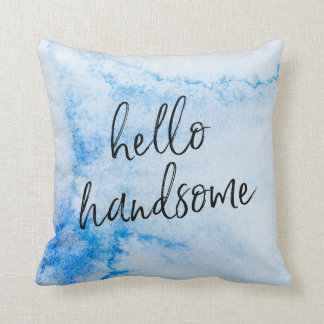 hello handsome hand-lettered watercolour pillow