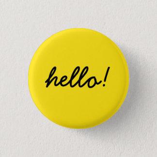 hello happy design 1 inch round button