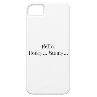 Hello Honey Bunny iPhone 5 Case