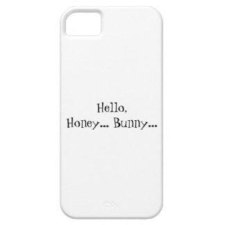 Hello Honey Bunny iPhone 5 Case